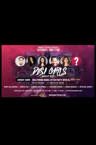 Minority Reportz Presents Desi Girls Night Out